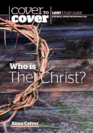 Who is the Christ? - CWR Lent Book for 2019