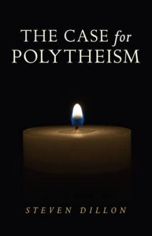 Case for Polytheism