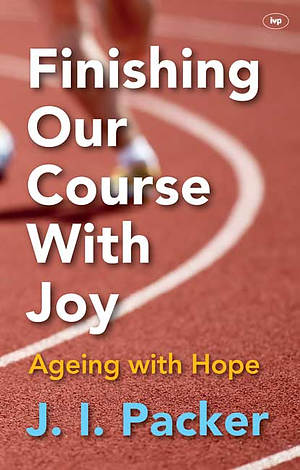 Finishing Our Course With Joy