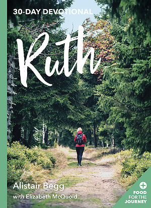 Ruth: 30 Day Devotional