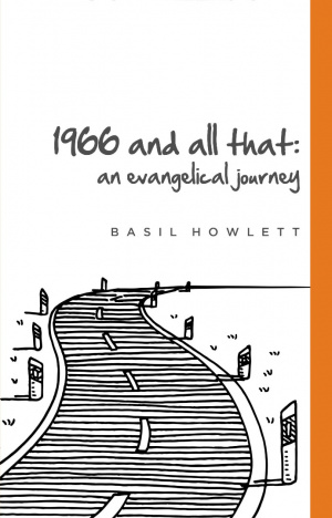 1966 and all that. An Evangelical Journey