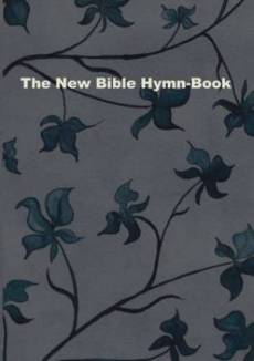 The New Bible Hymn-Book