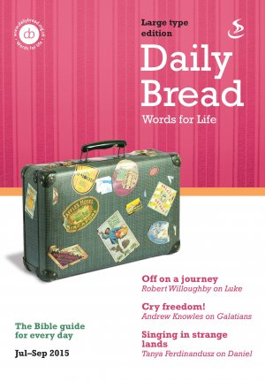 Daily Bread Large Print July September 2015