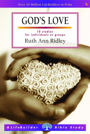 Lifebuilder Bible Study: God's Love