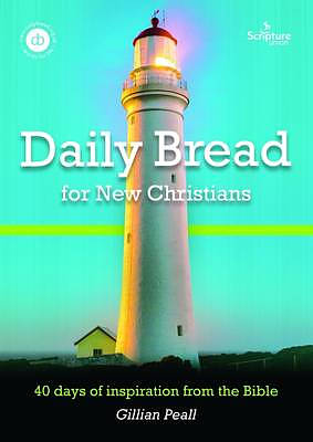 Daily Bread for New Christians Revised Edition