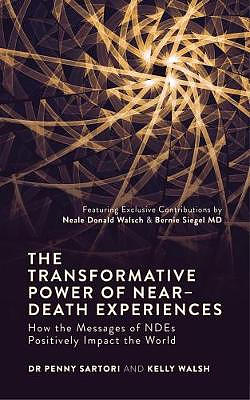 Transformative Power of Near-Death Experiences