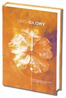 Sing Glory : Words Only: Hymns, Psalms and Songs for a New Century