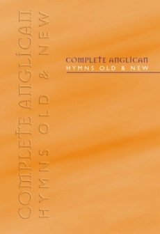 Complete Anglican Hymns Old and New : Words Edition