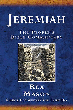 Jeremiah : People's Bible Commentary