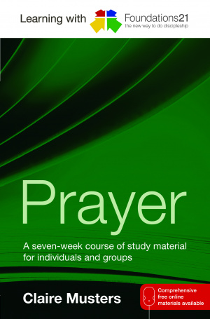 Learning With Foundations21: Prayer