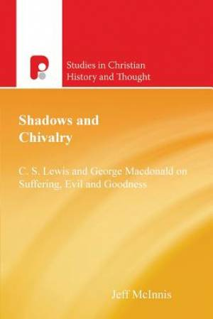 Shadows And Chivalry