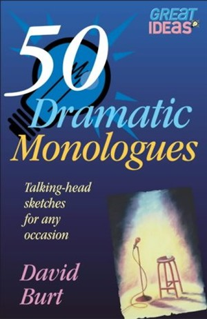50 Dramatic Monologues