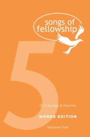 Songs of Fellowship 5 Words Edition