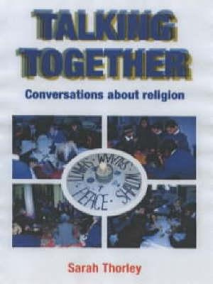Talking Together: Conversations About Religion