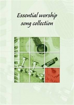 Essential Worship Song Collection: Words Edition