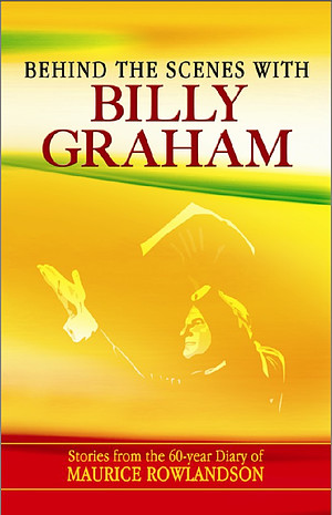 Behind The Scenes With Billy Graham