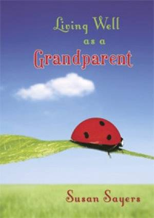 Living Well as a Grandparent