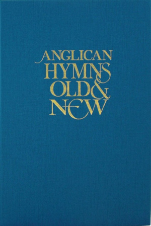 Anglican Hymns Old And New: Words