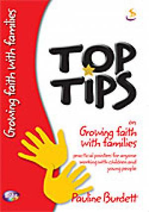 Top Tips On Growing Faith With Families