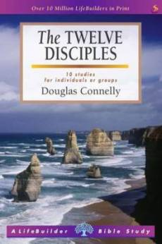 LifeBuilder Bible Study: The Twelve Disciples