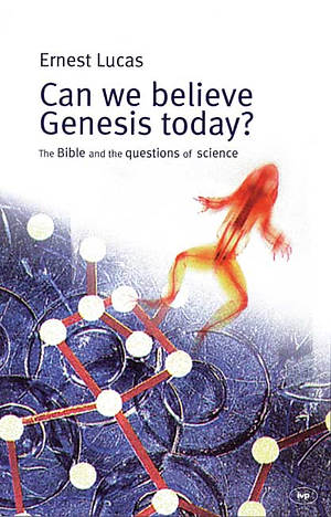 Can we believe Genesis today?