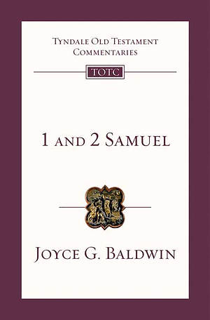 1 & 2  Samuel : Tyndale Old Testament Bible Commentary