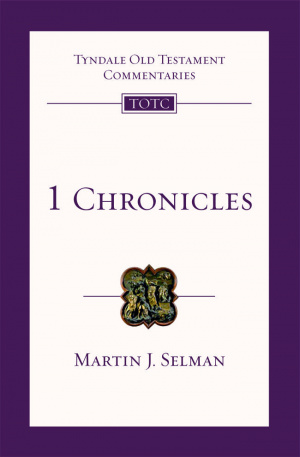 1 Chronicles : Tyndale Old Testament Bible Commentary
