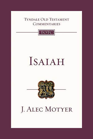 Isaiah : Tyndale Old Testament Commentaries