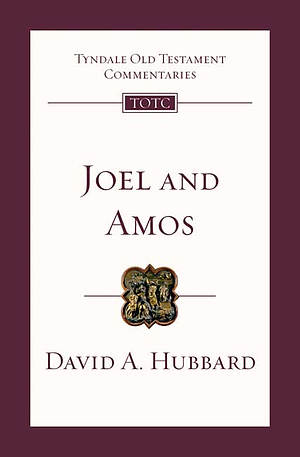 Joel and Amos : Tyndale Old Testament Commentaries