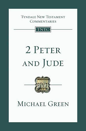 2 Peter and Jude : Tyndale New Testament Commentaries