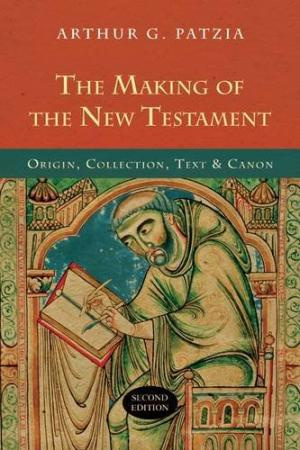 The Making of the New Testament (2nd edition)