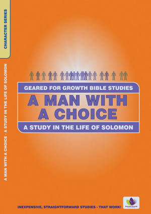 Man With a Choice: Study in the Life of Solomon