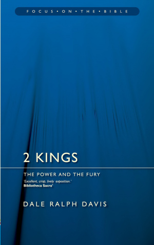 2 Kings : Focus on the Bible