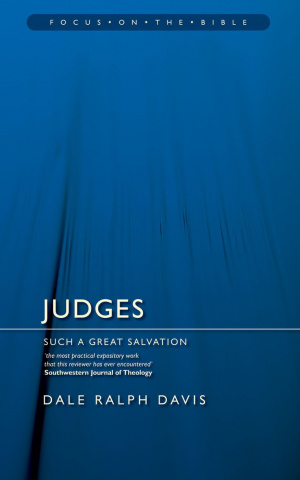 Judges :  Focus on the Bible