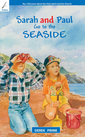 Sarah and Paul Go To The Seaside Pb