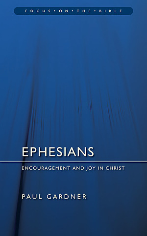 Ephesians : Focus on the Bibles