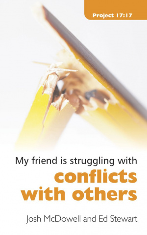My Friend Is Struggling With Conflicts With Others