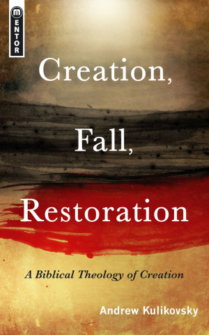 Creation Fall Restoration