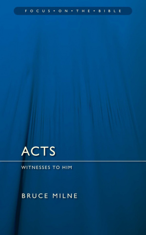 Acts - Focus on the Bible
