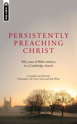 Persistently Preaching Christ