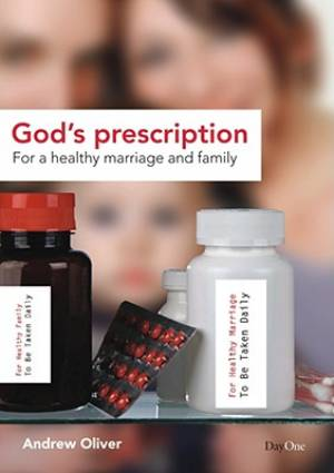 Gods Prescription For A Healthy Marriage