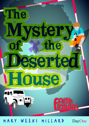 The Mystery Of The Deserted House