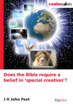 Does The Bible Require A Belief In Special Creation