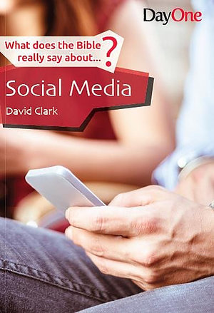 What Does The Bible Really Say About Social Media