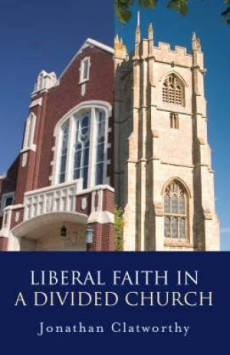 Liberal Faith In A Divided Church Pb