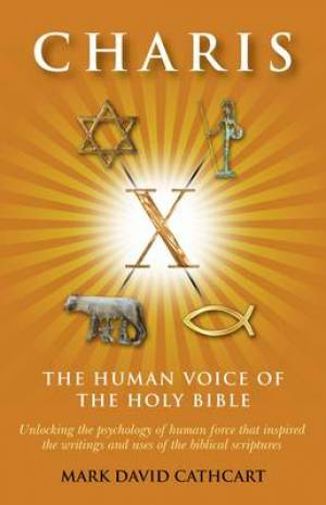 Charis - the Human Voice of the Holy Bible