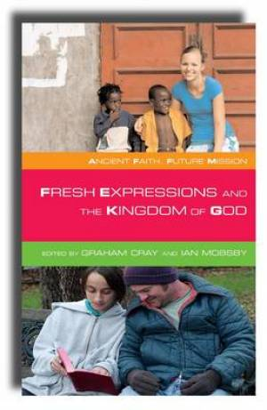 Fresh Expressions And The Kingdon Of God