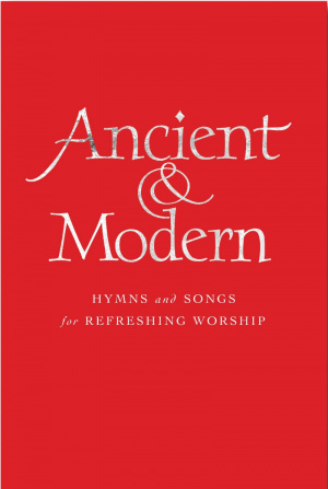 Ancient and Modern - Melody Only Edition