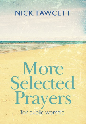 More Selected Prayers
