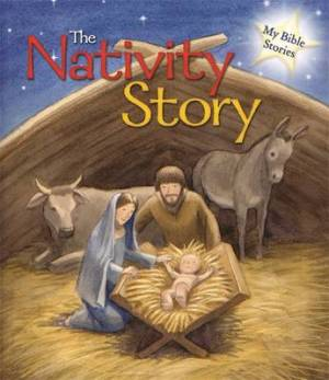 My Bible Stories: The Nativity Story
